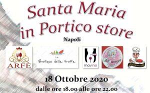 """""""Santa Maria in Portico Store"""" tanti eventi nel famoso crocevia al centro di Chiaia"""